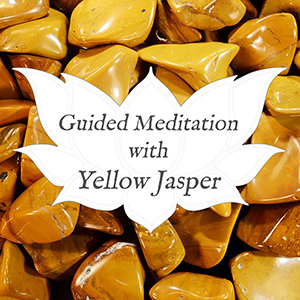 yellow jasper guided meditation