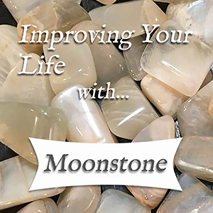improving your life with moonstone