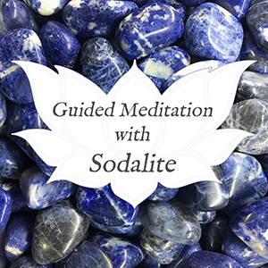 sodalite guided meditation