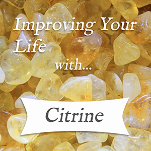 improving your life with citrine