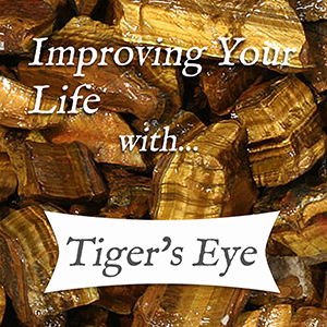 improving your life with tigers eye