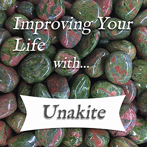 improving your life with unakite