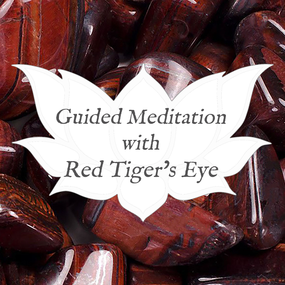 red tigers eye guided meditation