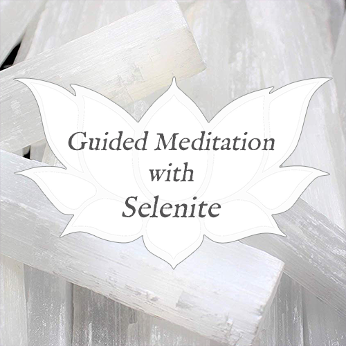 selenite guided meditation