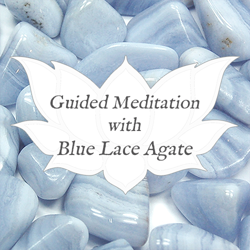 blue lace agate guided meditation