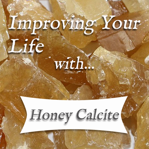 healing benefits of honey calcite