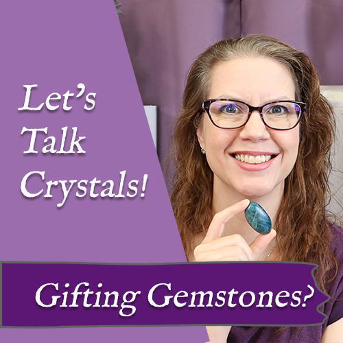 crystals as gifts