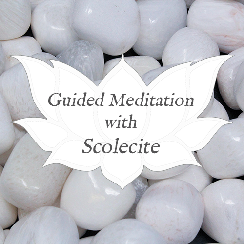 scolecite guided meditation
