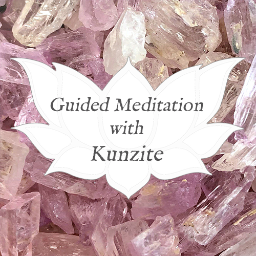 kunzite guided meditation