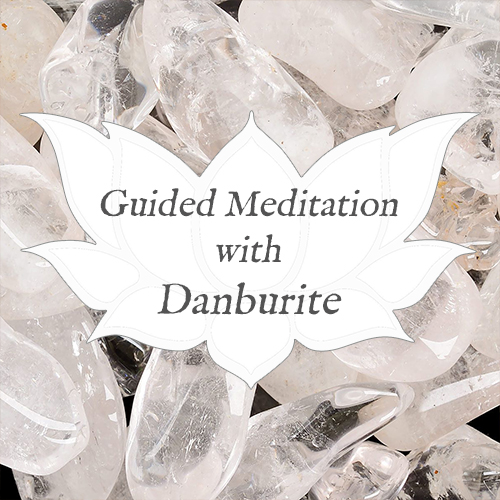 danburite meditation